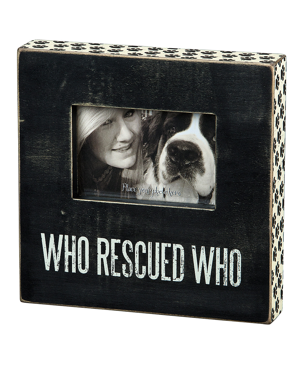 Primitives By Kathy Who Rescued Who Box Frame Zulily