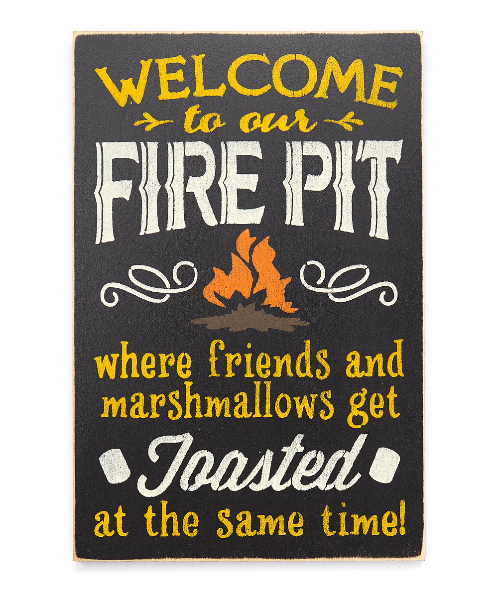 love this product 'Welcome to Our Fire Pit' Wall Sign - Saras Signs Welcome To Our Fire Pit Wall Sign Zulily