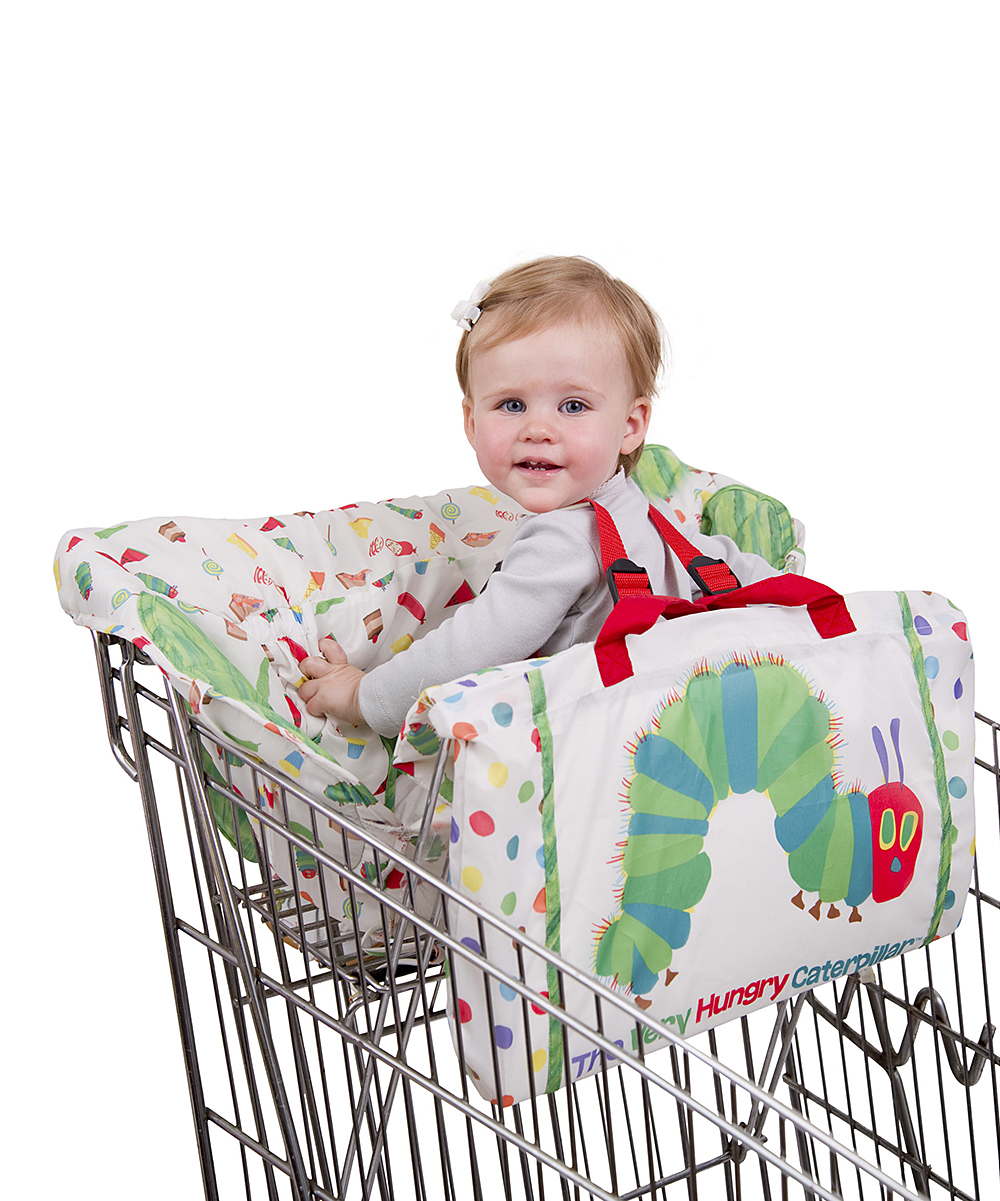 The Very Hungry Caterpillar Seat Cover - Toddler The Very Hungry Caterpillar Seat Cover - Toddler. Designed for use with shopping carts and high chairs, this cushy cover provides clean, comfortable seating for kids on the go. The pouch and loops allow storage of toys and essentials, and it rolls up into a bag for easy portability. 8.25'' W x 4.8'' H x 10.75'' D100% polyesterMachine washImported
