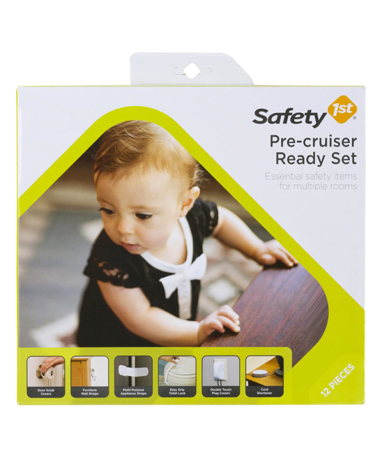 Pre-Cruiser Safety Set Pre-Cruiser Safety Set. Prep for an on-the-move baby with this safety set that secures furniture and bookshelves, locks bottom drawers, prevents Baby from accessing unused power outlets and more. Includes four Grip 'N' Twist door knob covers, two furniture wall straps, two multipurpose straps, one Easy Grip toilet lock, two double-touch plug and outlet covers, and one cord shortenerImported