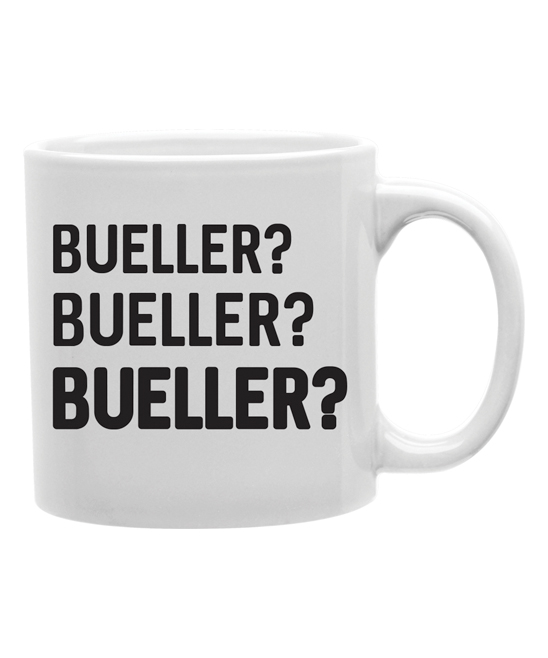 Imaginarium Goods  Mugs  - 'Bueller? Bueller? Bueller?' Mug