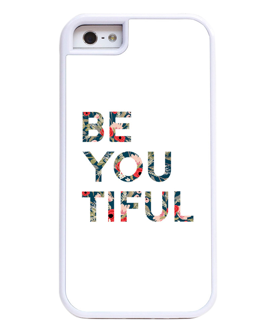 'Be You Tiful' Phone Case 'Be You Tiful' Phone Case. Protect your mobile device from bumps, drops and falls with the sturdy protection of this layered case featuring a hard outer shell and a flexible rubber interior.Full graphic text: Be-you-tifulPolycarbonate / metal / rubberImported