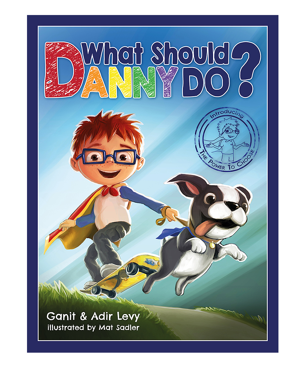 What Should Danny Do?  Picture Books  - What Should Danny Do? Hardcover What Should Danny Do? Hardcover. Little readers learn how to handle loads of everyday situations as they guide superhero-in-training Danny through a busy day in this choose-your-own-adventure storybook. Written by Ganit and Adir LevyIllustrated by Mat SadlerPublisher: Elon BooksHardcover / 68 pages
