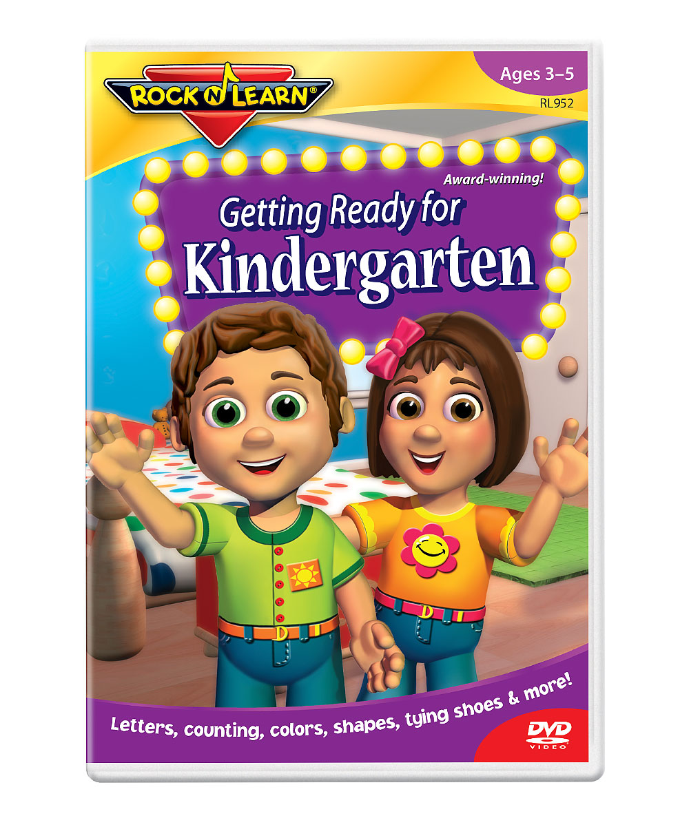 Getting Ready for Kindergarten DVD Getting Ready for Kindergarten DVD. Winner of over 150 awards, Rock 'N Learn programs teach and entertain with music, humor and fun characters. Augment learning with a DVD as entertaining as it is educational. With the help of Jill and Joey, students will get excited about kindergarten with lessons on tying shoes, using the restroom and writing their name. See how it goes. Run time: approx. 45 minutesRecommended for ages 3 to 5 years
