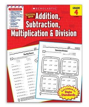Scholastic Teaching Resources | Grade 4 Addition, Subtraction, Multiplication & Division Workbook