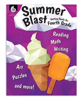 Shell Education | Summer Blast: Getting Ready for Fourth Grade Paperback