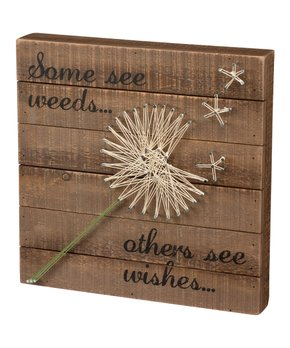 Primitives by Kathy | 'Some See Weeds Others See Wishes' String Art Sign!