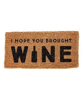 'I Hope You Brought Wine' Coir Doormat