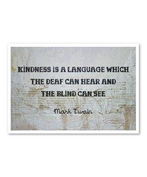 Oliver Gal | 'Kindness Is a Language' Art Print