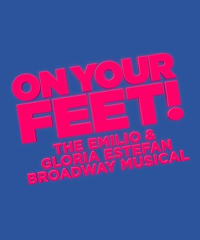 ON YOUR FEET! The Musical | On Your Feet! – Chicago