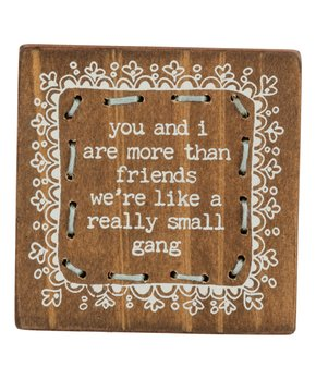 Primitives by Kathy | 'You & I Are More Than Friends' Stitched Block Sign