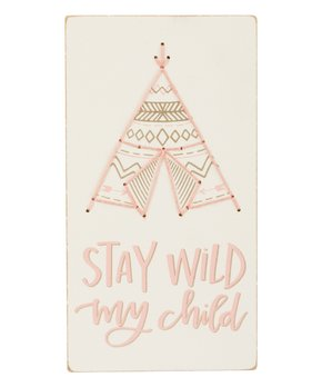 Primitives by Kathy | Blue 'Stay Wild My Child' Stitched Block Sign