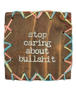 Primitives by Kathy | 'Stop Caring' Stitched Block Sign
