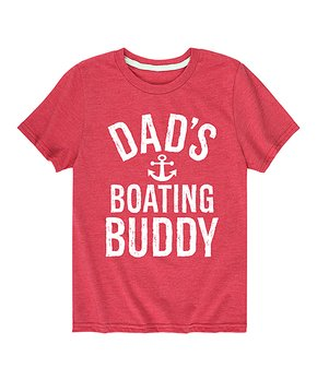 4c76e014 Instant Message | Heather Red 'Dad's Boating Buddy' Tee - Toddler & K…