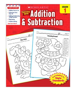 Scholastic Teaching Resources | Grade 1 Scholastic Success with Addition & Subtraction Workbook
