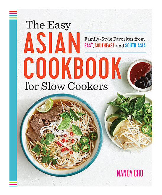 Callisto Media  Cookbooks  - The Easy Asian Cookbook for Slow Cookers The Easy Asian Cookbook for Slow Cookers. Featuring slow cooker favorites from east, southeast and south Asia, this collection provides tasty, healthy meals for the whole family. 7.5'' W x 9.3'' DWritten by Nancy ChoPublisher: Callisto Media192 pages