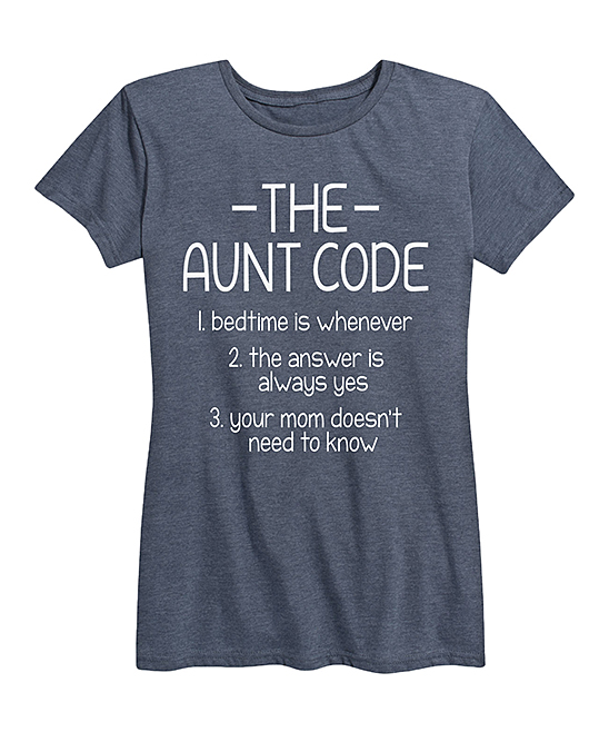 Instant Message Women's Women's Tee Shirts HEATHER - Heather Blue 'The Aunt Code' Relaxed-Fit Tee - Women