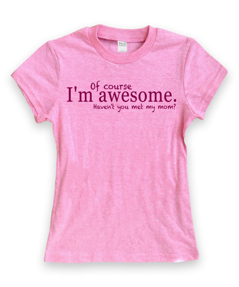 c20b04bbcb0 Heather Pink 'Of Course I'm Awesome' Fitted Tee - Toddler & Girls