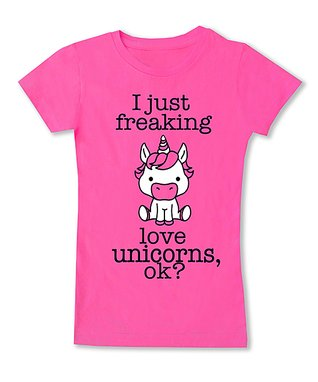 bb10a9cbe7f5 Hot Pink 'I Just Freaking Love Unicorns' Fitted Tee - Toddler & Girls