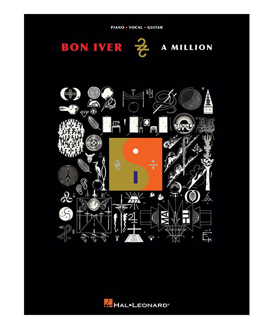 Bon Iver 22, A Million Piano / Vocal / Guitar Song Book