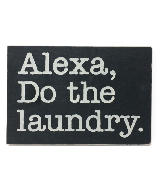 Sara's Signs  Wall Decor BLACK - Black 'Alexa, Do the Laundry' Wall Sign