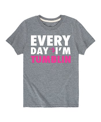 d27e1ef39f4c8 Athletic Heather 'Every Day I'm Tumblin'' Tee - Toddler & Girls