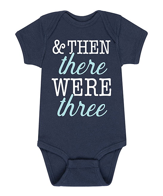 Instant Message  Infant Bodysuits NAVY - Navy 'Then There Were Three' Bodysuit - Newborn & Infant