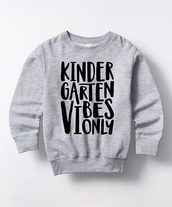 Instant Message  Sweatshirts and Hoodies ATHLETIC - Athletic Heather 'Kindergarten Vibes Only' Crewneck Sweatshirt - Kids