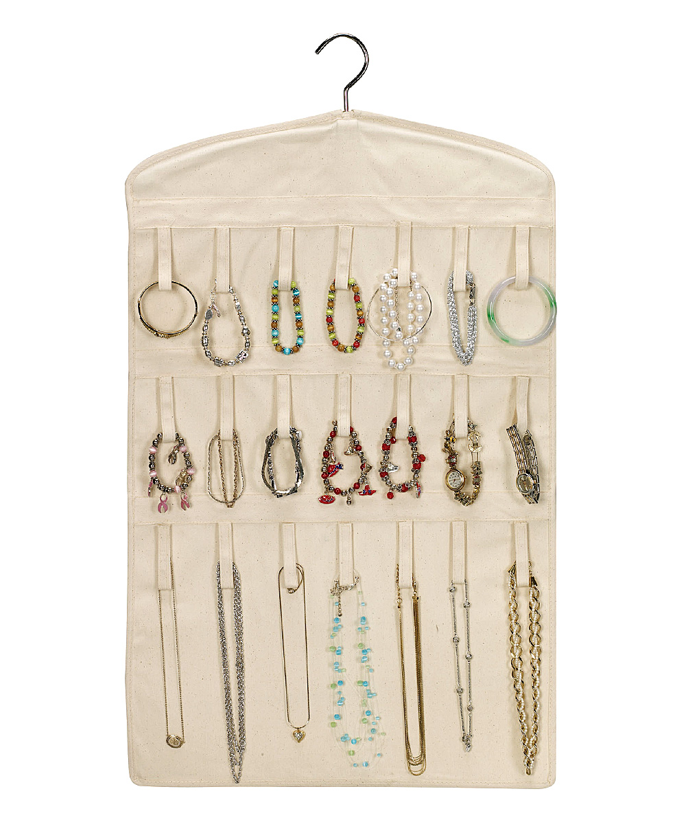 Jewelry Organizer Jewelry Organizer. Accessorize with ease! This smart double-sided organizer has soft fabric loops that keep necklaces, bracelets and earrings visible and untangled for grab-and-go simplicity. A handy built-in hanger makes it ideal for keeping in the closet. 18'' W x 32'' H x 0.5'' DCotton canvasSpot cleanImported