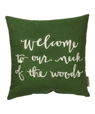 'Welcome to Our Neck of the Woods' Throw Pillow