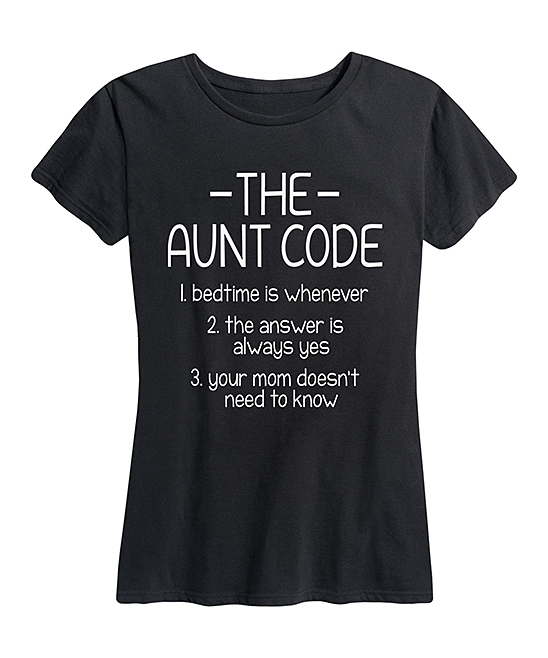 Instant Message Women's Women's Tee Shirts BLACK - Black 'The Aunt Code' Relaxed-Fit Tee