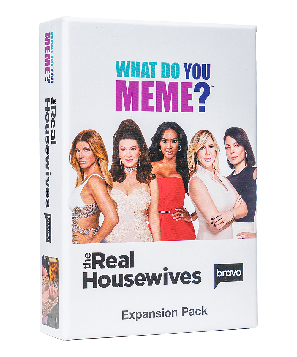 What Do You Meme?  Puzzles Multi - What Do You Meme Real Housewives Expansion Pack What Do You Meme Real Housewives Expansion Pack. Keep the fun going in your What Do You Meme base set card game with the addition of this Real Housewives-themed expansion deck that adds 50 caption cards and 15 photo cards. Imported