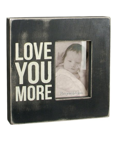 Primitives By Kathy Love You More Frame Zulily