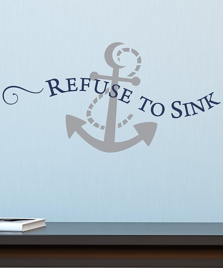 Wall Quotes™ by Belvedere Designs Blue \'Refuse to Sink\' Wall Quotes™ Decal