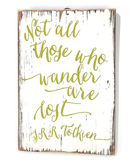 Those Who Wander Are Lost Wall Plaque