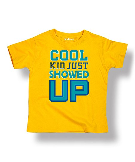 d8b4b3115 love this product Yellow 'Cool Kid Just Showed Up' Tee - Toddler & Boys