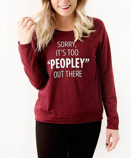 57ee1124 love this product Wine 'Sorry It's Too Peopley Out There' Long-Sleeve Tee
