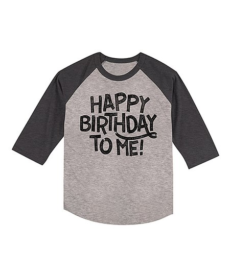 Heather Smoke Raglan Happy Birthday To Me Tee