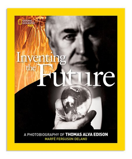 National Geographic Inventing The Future: Thomas Edison Paperback