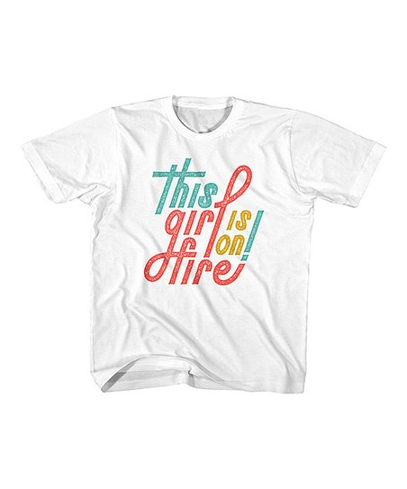 e1304d95d love this product White 'This Girl Is on Fire' Tee - Toddler & Kids