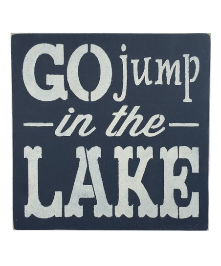 Saras Signs Go Jump In The Lake Wall Sign Best Price And Reviews Zulily