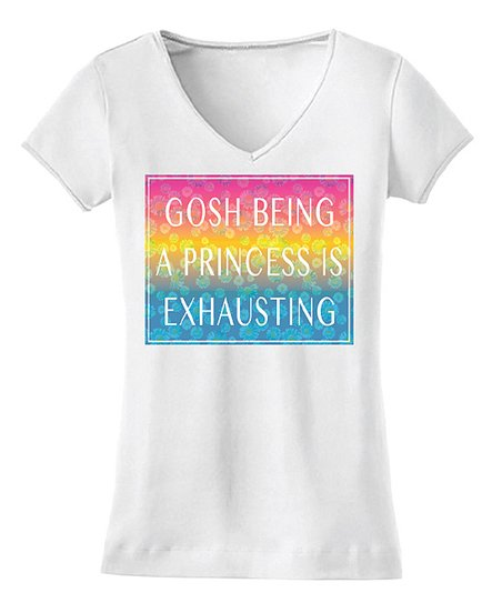 c5eb99be4bb5 love this product White  Being A Princess Is Exhausting  Tee