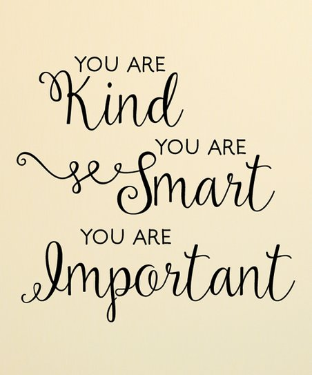 Wall Quotes By Belvedere Designs You Are Kind Smart Important Wall