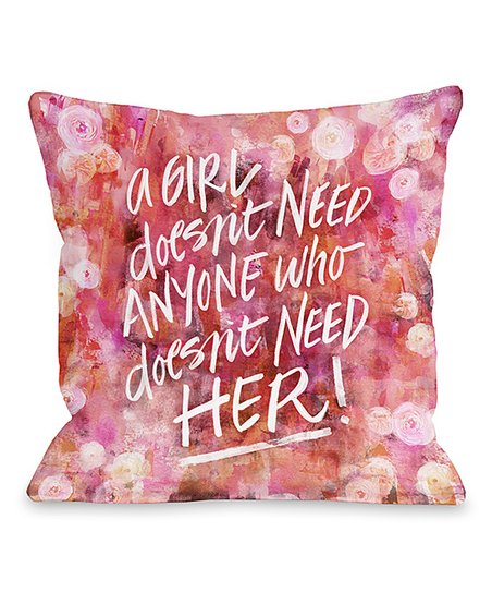 a girl doesnt need anyone who doesn t need her