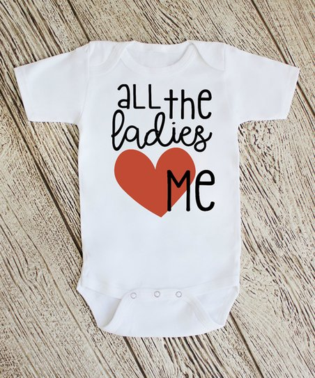 0cf01f408 love this product White 'All the Ladies Love Me' Bodysuit - Newborn & Infant