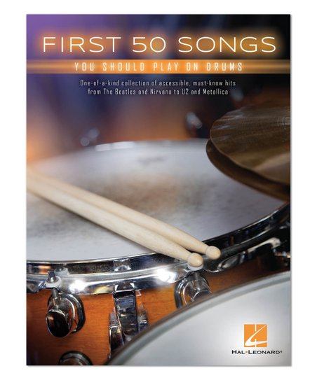 Hal Leonard First 50 Songs You Should Play on Drums Sheet Music