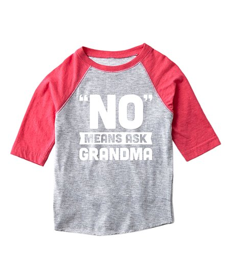 No Means Ask Grandma-Toddler