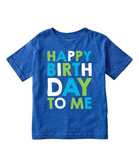 Love This Product Royal Blue Happy Birthday To Me Tee