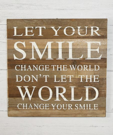 Let Your Smile Change The World Wall Art Zulily