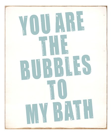 Sixtrees Bubbles To My Bath Wall Décor Zulily